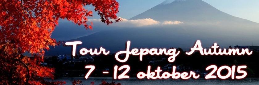 """Paket Tour ke Jepang """" Autumn """" Oktober 2015"""