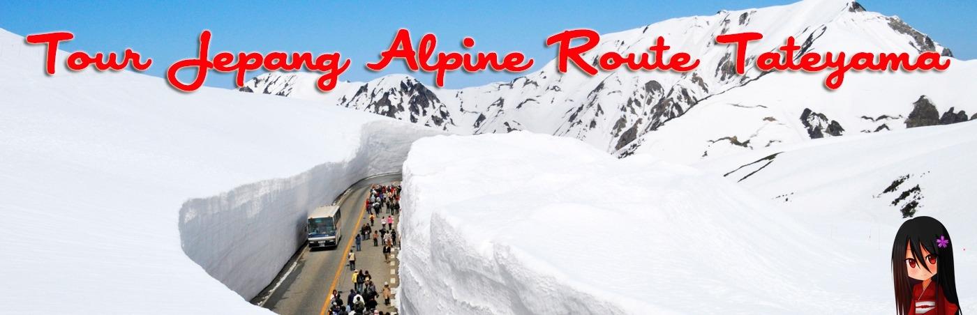Tour ke Jepang Alpine Route dan Tokyo 17 – 22 September 2015