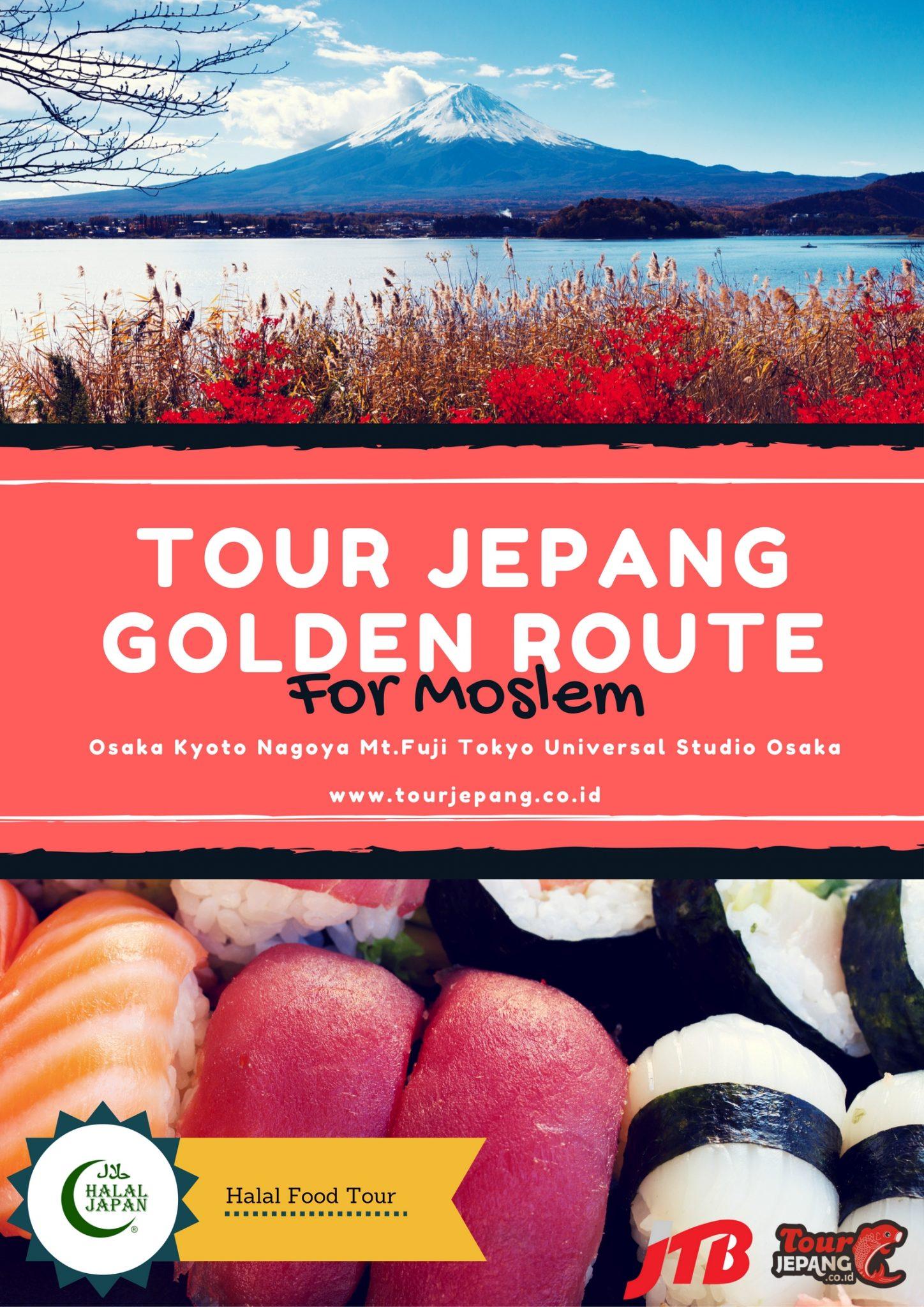 "Paket Tour Jepang Muslim Osaka Kyoto Nagoya Tokyo "" Golden Route "" 2016 2017"