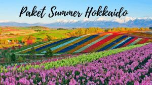 "Paket Tour di Hokkaido ""Summer"" 8 Hari 7 Malam 2019"